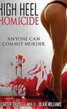 Hight Heel Homicide Sex Filmi izle